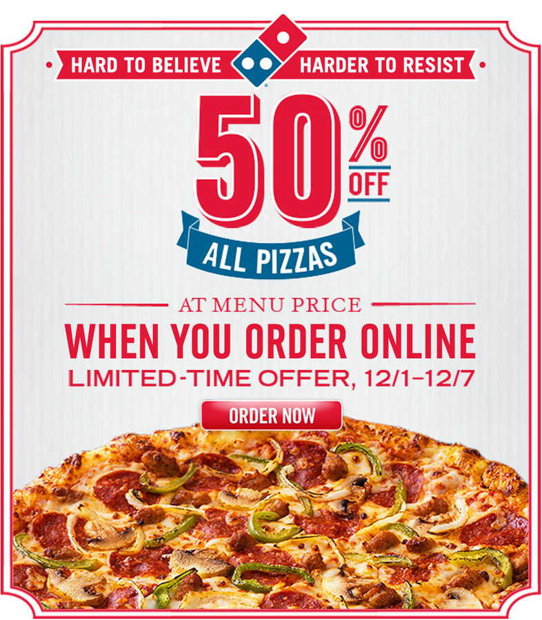 50% off All Pizzas at Menu Price when you order online until 12/7